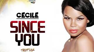 Ce'Cile - Since You (Audio)