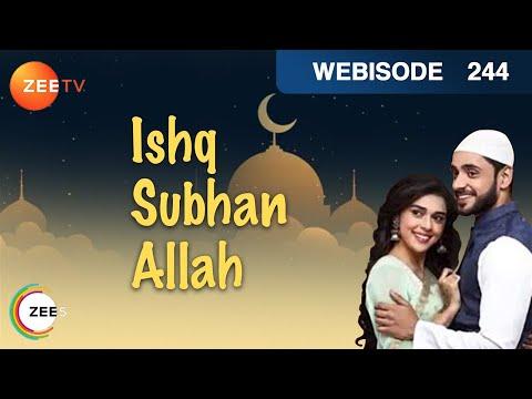 Ishq Subhan Allah | Ep 244 | Webisode |