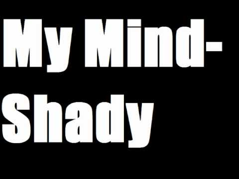 Ma Mind-Shady(Prod By Croe)