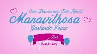 """Trailer do curso """"Como Fazer Uma Festa Infantil Maravilhosa Gastando Pouco"""" by Pri Porto da Amo Festas. Lançamento em Janeiro de 2015."""