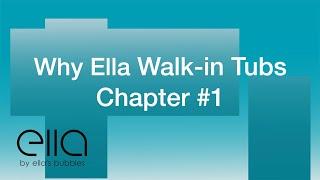 Why Ella Walk In Tubs