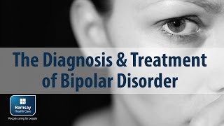 The Diagnosis and Treatment of Bipolar Disorder with Ramsay Mental Health