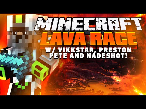 Minecraft LAVA RACE w/ Vikkstar, Preston and Pete!