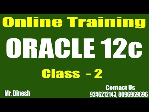 ORACLE 12C Online Training || Class - 2 || by Dinesh - YouTube