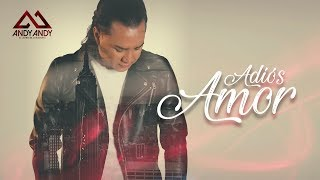 Adios Amor (Audio) - Andy Andy  (Video)