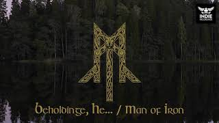 Wolcensmen - Beholdinge, He... / Man of Iron (Bathory Cover)