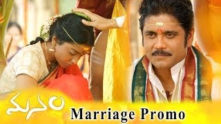 Manam Movie Marriage Promo