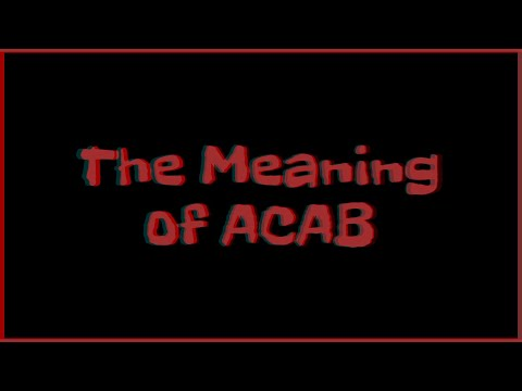 The Meaning Of ACAB (2020)