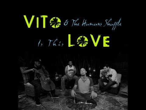"""Bob Marley's """"Is This Love"""" by ViTo & The Human Shuffle"""