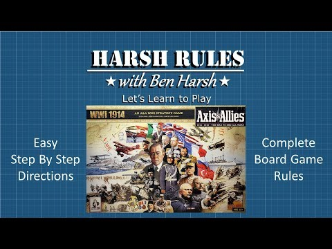 Harsh Rules: Let's Learn to Play - Axis & Allies: WWI 1914
