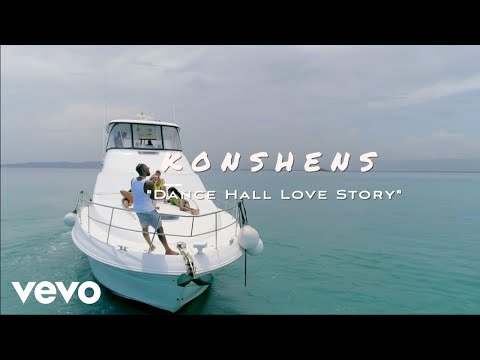Konshens – Dancehall Love Story (Official Video)