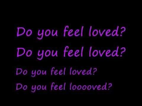 U2-Do You Feel Loved (Lyrics)