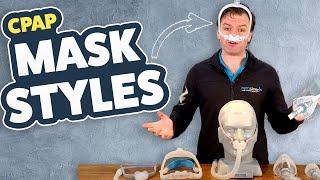 CPAP Mask Styles! Which Is Best For You?!