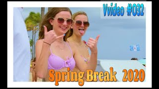 Spring Break 2020 / Fort Lauderdale Beach / Video #032