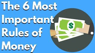 The 6 Most Important Rules of MONEY