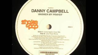 Danny Campbell - Answer My Prayer