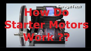 How Does A Cars Starter Motor Work ???