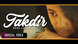 Download lagu Nada Latuharhary Takdir Mp3
