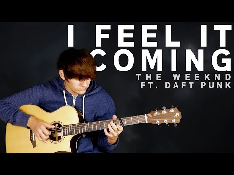 I Feel It Coming - The Weeknd ft. Daft Punk - Fingerstyle Guitar Cover