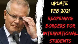 Update – Reopening the borders for International Students | National Cabinet Meeting February 2021