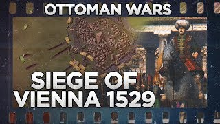 Siege of Vienna 1529 - Ottoman Wars DOCUMENTARY