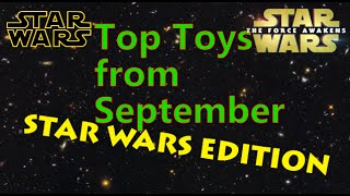 Top 10 Toys September: Star Wars Edition