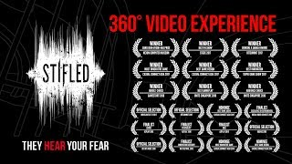 Stifled - 360° Panoramic Video Experience