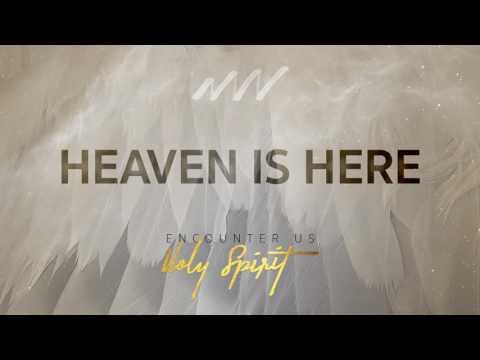Heaven Is Here