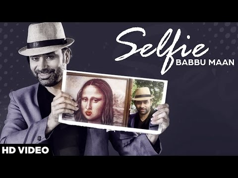 selfie babbu maan itihaas full video download