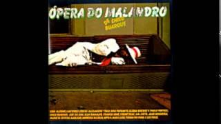 12 - O Meu Amor  - Ópera Do Malandro  - Chico Buarque