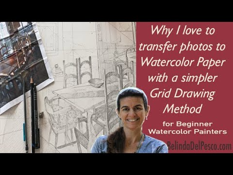 Using the Grid Method to Transfer Photos for Watercolor Painting