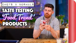 Taste Testing the Latest 'Food Trend' Products