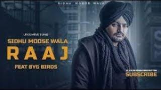 Raaj | Sidhu Moose Wala |  Byg Bird | Latest Punjabi Song 2018