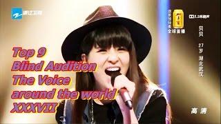 Top 9 Blind Audition (The Voice around the world XXXVII)