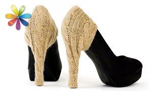 Вы будете самой стильной, если обновите старые туфли! – Все буде добре. Выпуск 778 от 22.03.16