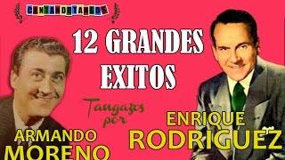 Enrique Rodriguez - Armando Moreno - 12 Grandes Exitos Vol.1 - Por Cantando Tangos 1941 1945