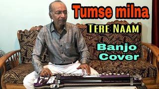 Tumse Milna Baatein Karna Cover On Banjo By Ustad Yusuf Darbar 7977861516