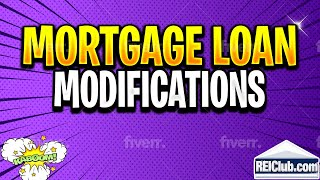 Mortgage Loan Modification - How Do Mortgage Loan Modifications Work? - REIClub.com
