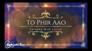 Toh Phir Aao - Awarapan | Unplugged | Karaoke With Lyrics