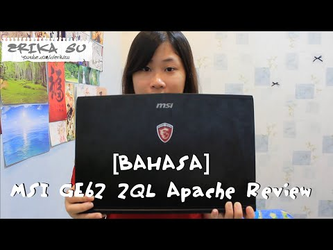 [Bahasa] MSI GE62 2QL Apache Review