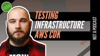 TESTING YOUR INFRASTRUCTURE AS CODE WITH AWS CDK (Typescript + Jest)