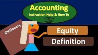 Equity Definition - What is Equity?