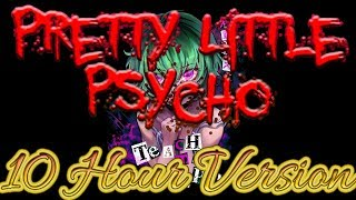 Nightcore   Pretty Little Psycho   10 Hour Version  [Request]
