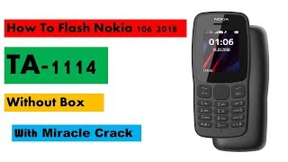 Nokia 106 ( TA-1114 ) 2018 flash,security code,lock Remove