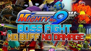 Mighty No.9 - All Boss Fights, No Buff, No Damage (1080p60)