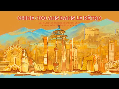 Chine : 100 ans dans le rétro Chine : 100 ans dans le rétro