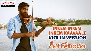 Inkem Inkem Inkem Kaavaale Violin Version By Gautham Raj || Geetha Govindam Songs