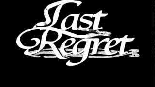 Blink Of An Eye-Last Regret