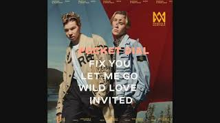Marcus And Martinus Album SOON ( Pocket Dial, Fix You, Let Me Go, Wild Love And Invited )