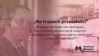 Film do artykułu: Wadowice to polski Prison...